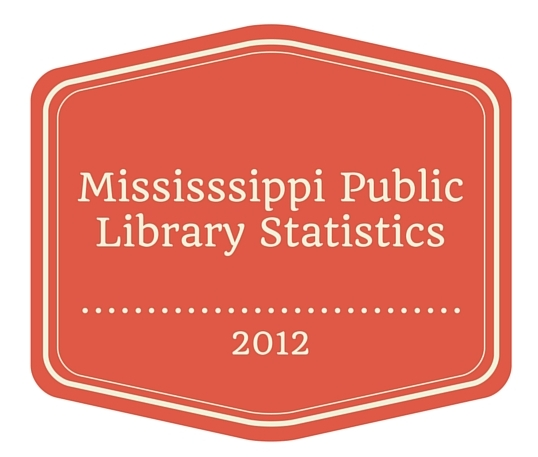 Mississsippi Public Library Statistics for website